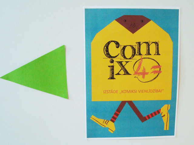 "Comix4= exhibition in Latvia at the ""Kaņieris"" Riga Youth Center – 10 July-October 2014."